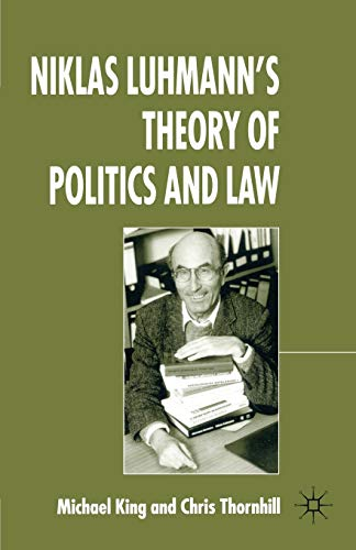 9781403998019: Niklas Luhmann's Theory of Politics and Law