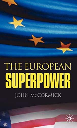 9781403998453: The European Superpower