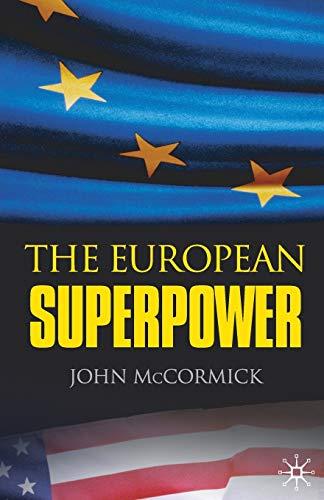 9781403998460: The European Superpower
