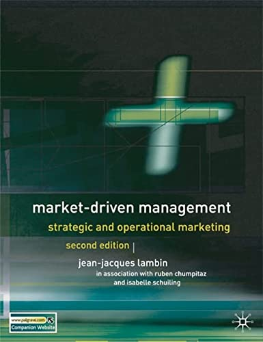 Market-Driven Management, Second Edition: Strategic and Operational: Jean-Jacques Lambin, Ruben