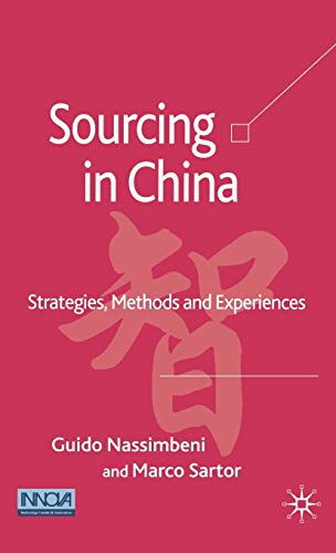 9781403998552: Sourcing in China: Strategies, Methods and Experiences