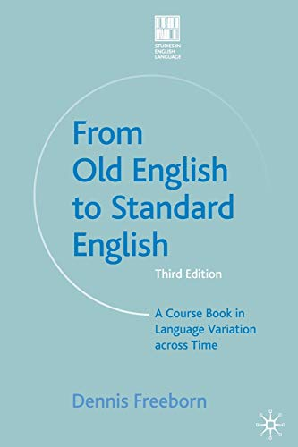 9781403998804: From Old English to Standard English: A Course Book in Language Variations Across Time (Studies in English Language)
