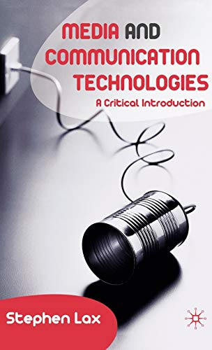 9781403998897: Media and Communications Technologies: A Critical Introduction
