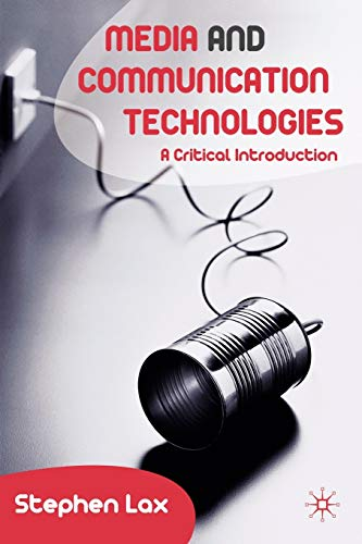 9781403998903: Media and Communications Technologies: A Critical Introduction