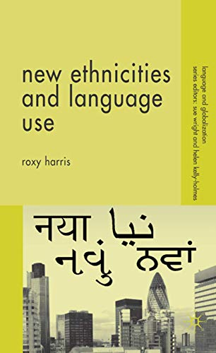 9781403998941: New Ethnicities and Language Use (Language and Globalization)