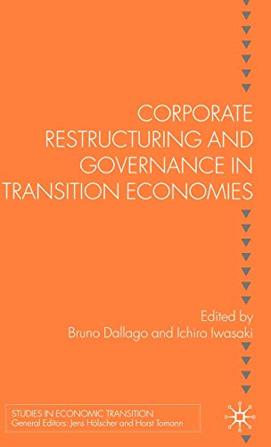 9781403999351: Corporate Restructuring and Governance in Transition Economies (Studies in Economic Transition)