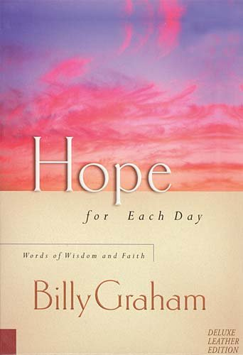 9781404100145: Hope for Each Day: Words of Wisdom and Faith