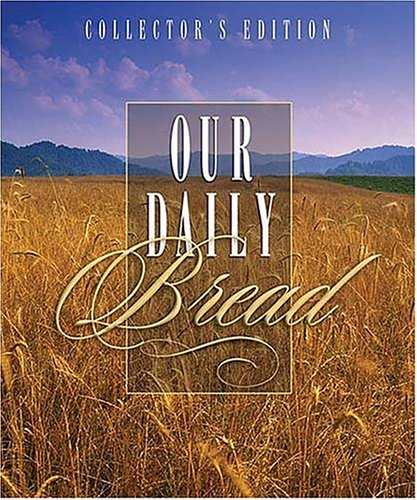 9781404100985: Our Daily Bread