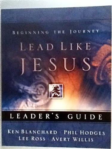Lead Like Jesus Leaders Guide