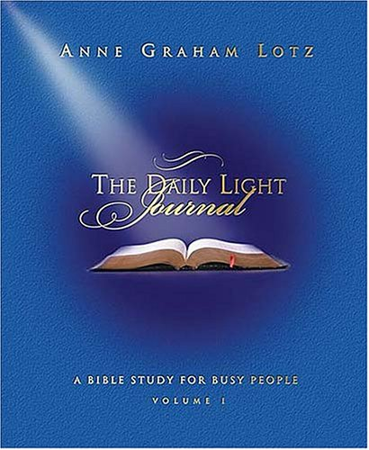 9781404101302: 1: The Daily Light Journal: A Bible Study for Busy People