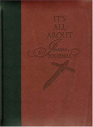 9781404101678: Its All About Jesus Journal