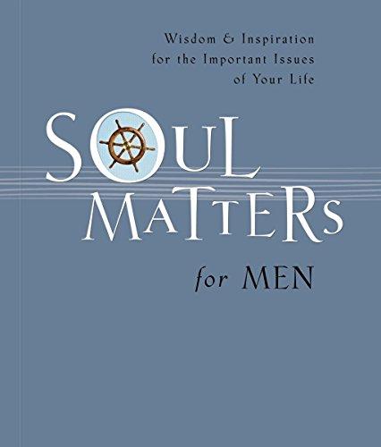 9781404102040: Soul Matters For Men