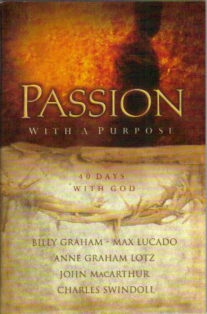9781404102354: Passion With A Purpose: 40 Days With God