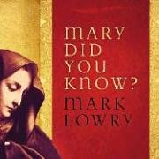 9781404102958: Mary Did You Know?