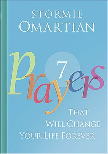 9781404103610: Seven Prayers That Will Change Your Life Forever