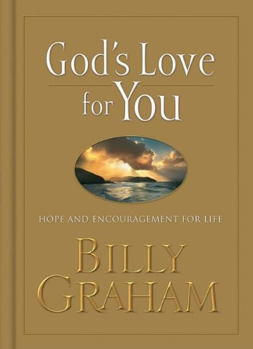 9781404104068: God's Love for You: Hope and Encouragement for Life