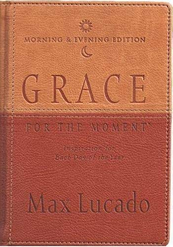 9781404104853: Grace for the Moment: Morning & Evening Edition