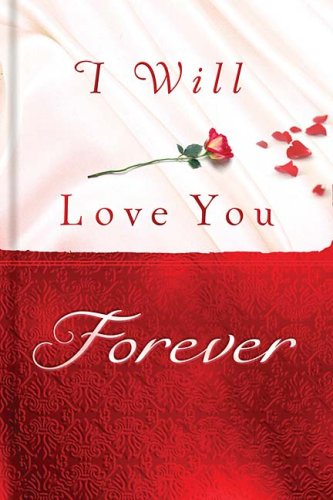 9781404105041: I WILL LOVE YOU FOREVER HB