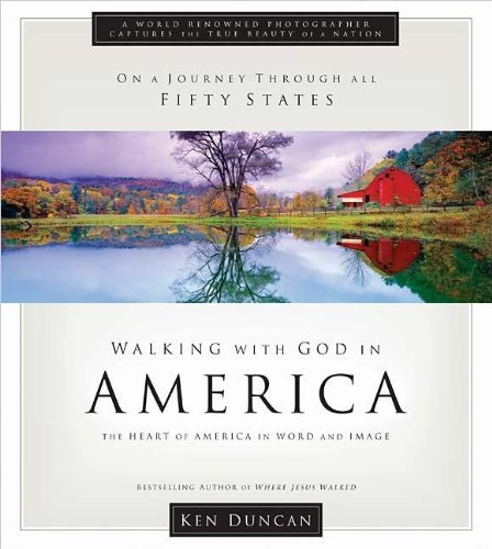 9781404105133: Walking With God in America: Experiencing God's Blessings in the Beauty of America