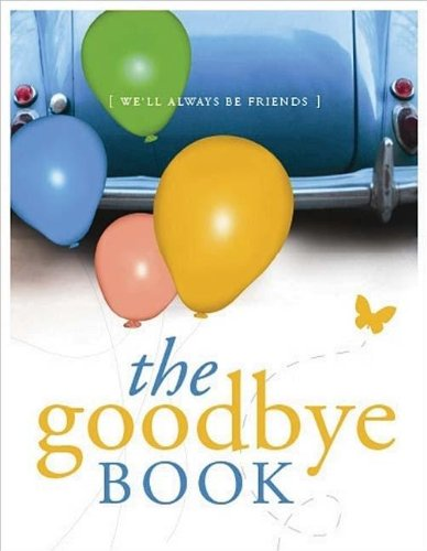 9781404105249: The Goodbye Book