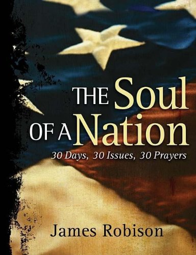 9781404105287: Soul of a Nation: 30 Days, 30 Issues, 30 Prayers