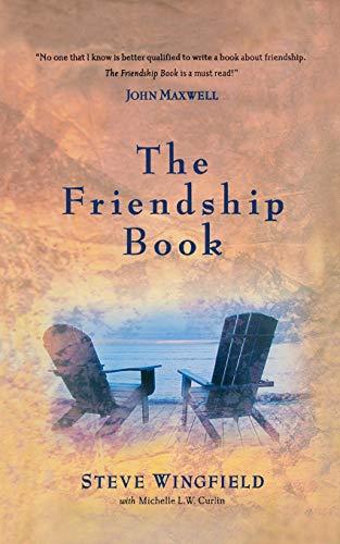 The Friendship Book: Steve Wingfield