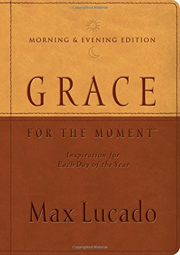 9781404113749: Grace for the Moment Morning and Evening Edition: Inspiration for Each Day of the Year
