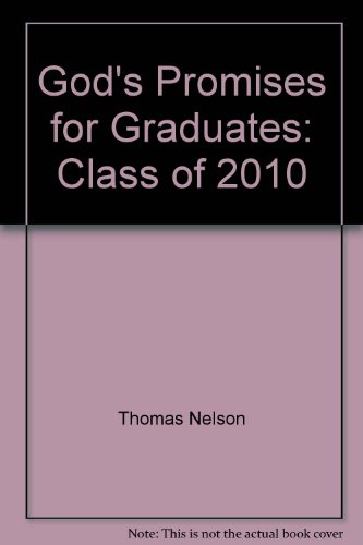 God's Promises for Graduates: Class of 2010