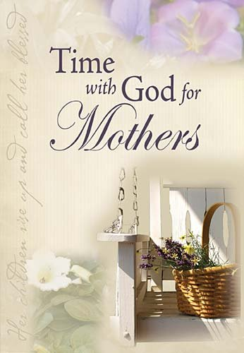 Time for God for Mothers: Jack Countryman