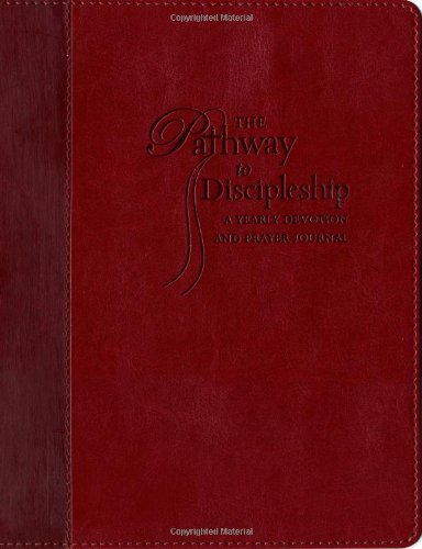 9781404174405: The Pathway to Discipleship: A Yearly Devotion and Prayer Journal