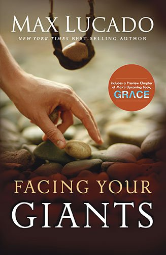 Facing Your Giants (9781404174610) by Max Lucado