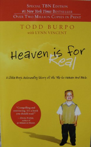 9781404175426: Heaven Is for Real (Special TBN Edition) Paperback (A Little Boy's Astounding Story of His Trip to Heaven and Back)