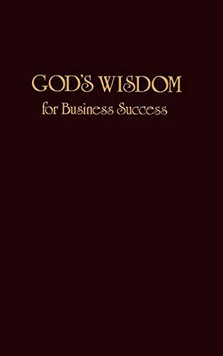 9781404175570: God's Wisdom for Business Success