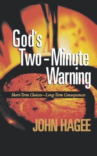 9781404175594: God's Two-Minute Warning
