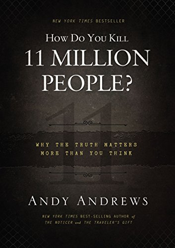 9781404183568: How Do You Kill 11 Million People? (International Edition): Why the Truth Matters More Than You Think