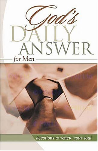 God's Daily Answer for Men: Devotions to Renew Your Soul: Elm Hill