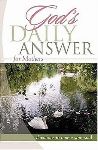 God's Daily Answer for Mothers (1404184783) by Elm Hill Books