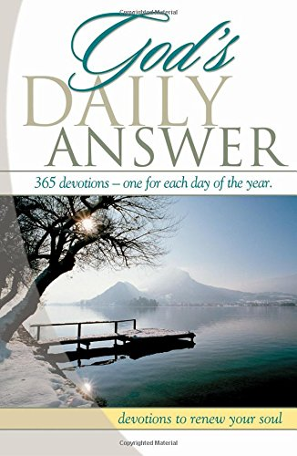 God's Daily Answer....365 Devotions...One for Each Day of the Year: Devotions to Renew Your Soul (1404184937) by Elm Hill Books