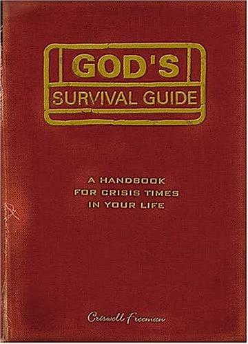 9781404184961: God's Survival Guide: A Handbook for Crisis Times in Your Life