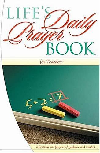 9781404185159: Life's Daily Prayer Book: Teachers