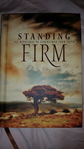 9781404185456: Standing Firm: 365 Classic Devotionals to Strengthen Your Faith