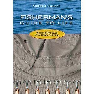 Fisherman's Guide to Life: Freeman, Criswell