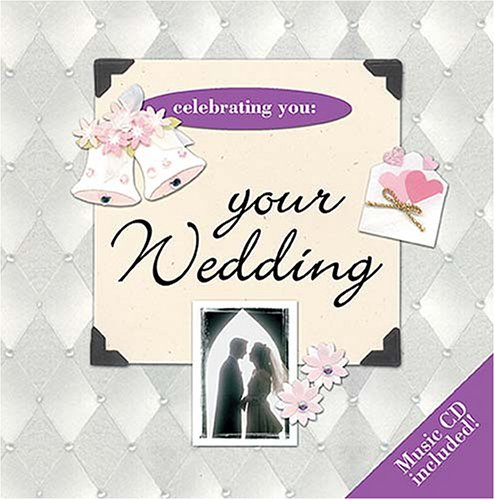 Your Wedding Day [With Music CD] (140418578X) by Thomas Nelson Publishers