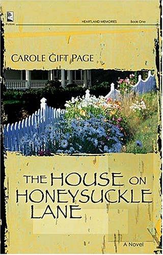 9781404185791: The House on Honeysuckle Lane (Heartland Memories Series, Book 1)