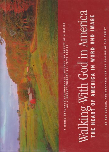 9781404186866: Walking with God in America (Photographer for the passion of The Christ series.)