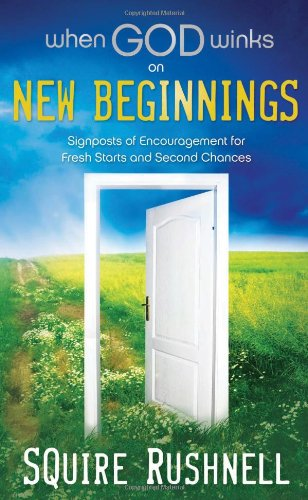 9781404186965: When God Winks on New Beginnings: Signposts of Encouragement for Fresh Starts and Second Chances
