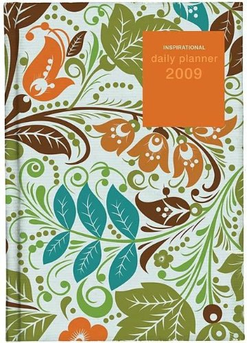 2009 Inspirational Daily Planner (Floral Pattern) (Everyday Wisdom): Thomas Nelson Gift Books