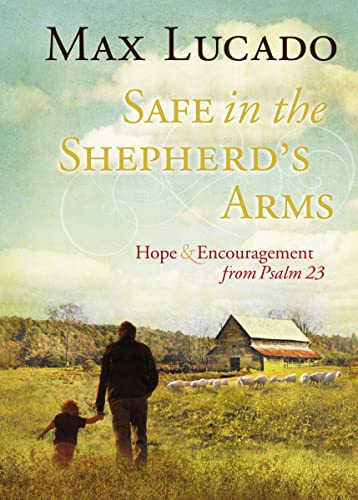 9781404187719: Safe in the Shepherd's Arms: Hope and Encouragement from Psalm 23