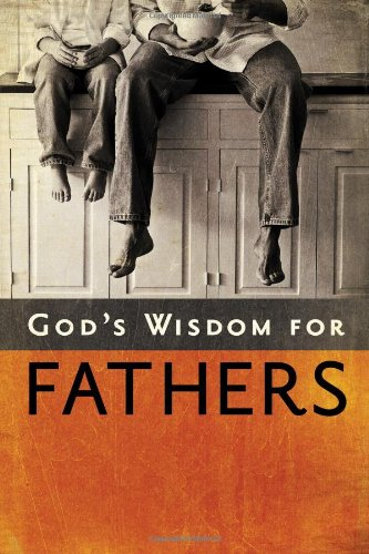 God's Wisdom for Fathers (9781404187771) by Jack Countryman