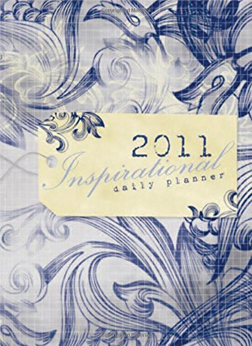 2011 Inspirational Organizer and Daily Planner: Nelson, Thomas